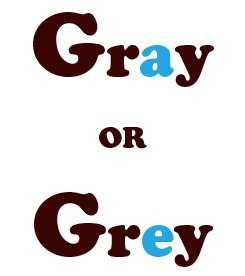 gray or grey